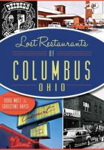 Cover of book titled Lost Restaurants of Columbus Ohio with four snapshots, yellow lettering on navy elliptical