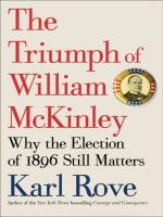 Cover of Karl Rove's Book titled The Triumph of William McKinley.  Red letters with McKinley campaign button.
