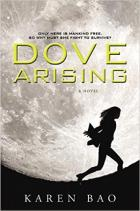 Book Cover fro Dove Rising by Karen Bao