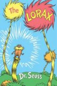 The lorax stands on the stump of a truffula tree, flanked by two standing trees.