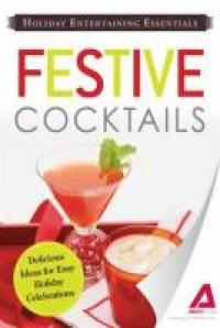 Holiday Entertaining Essentials Festive Cocktails