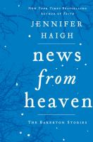 Book cover: News From Heaven by J Haigh