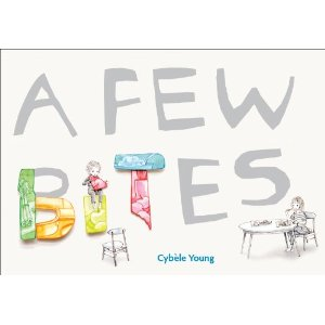 A Few Bites by Cybele Young