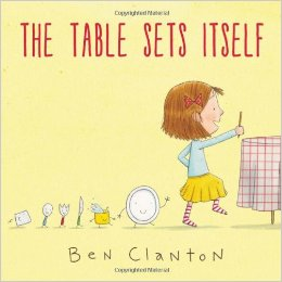 The Table Sets Itself by Ben Clayton
