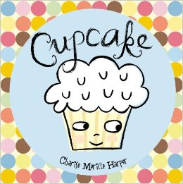 Cupcake by Charise Harper