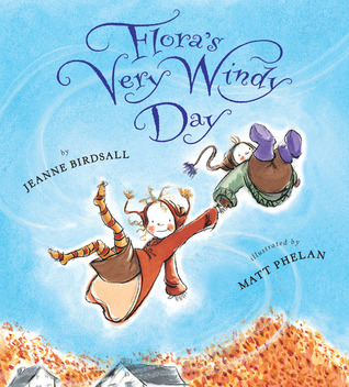 Cover for Flora's Very Windy Day by Jeanne Birdsall