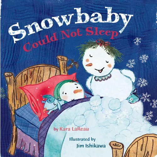 Book Cover for Snowbaby by Kara LaReau